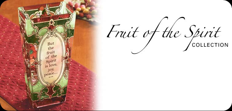 Fruit of the Spirit Collection