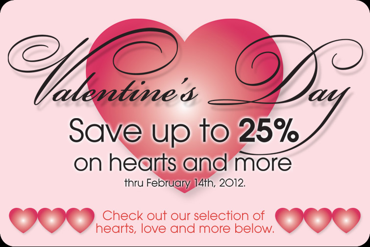 valentines day Save up to 25%
