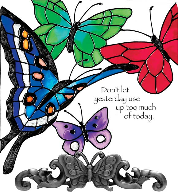Message Plaque-MP1044-Butterflies/Don't let yesterday use... - Butterflies/Don't let yesterday use up too much of today.
