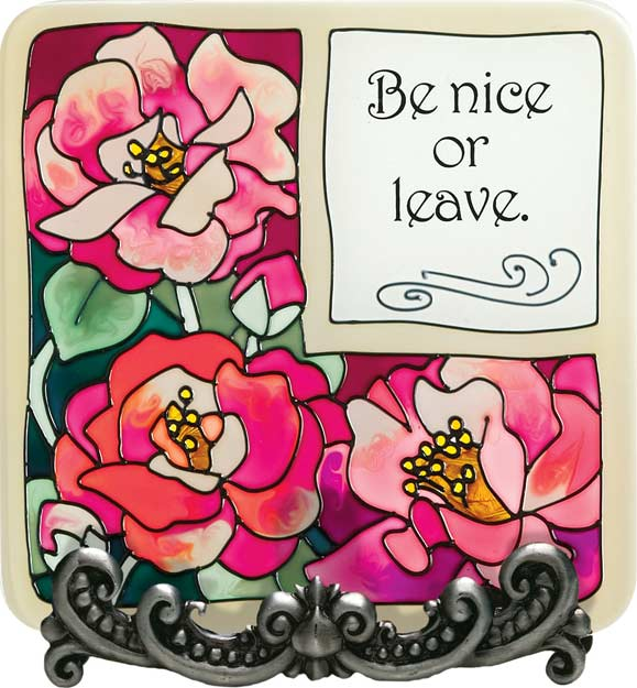Message Plaque-MP1048-Poppies/Be nice or leave. - Poppies/Be nice or leave.