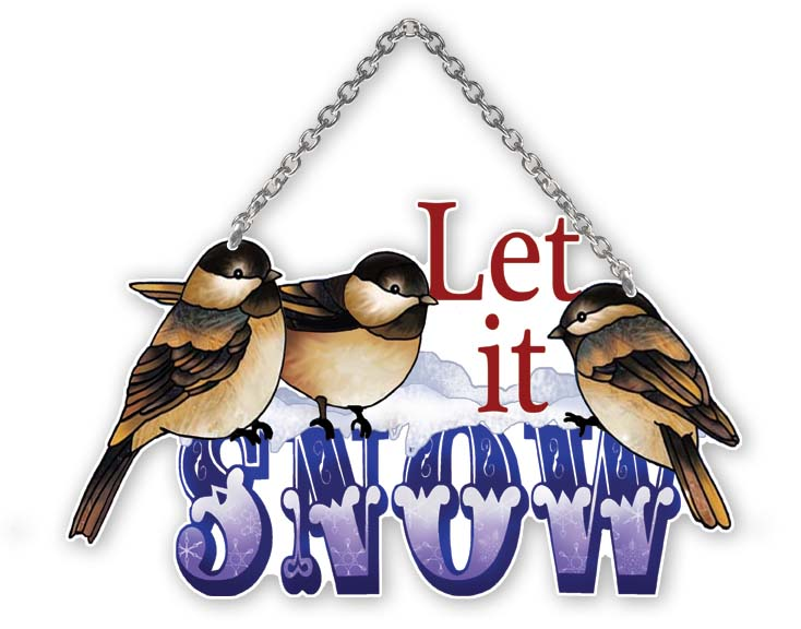 Suncatcher-SSE1037R-Chickadees/Let it SNOW - Chickadees/Let it SNOW