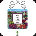 Suncatcher-JSW050R-Wine & Cheese/Wine a little you'll feel better - Wine & Cheese/Wine a little you'll feel better