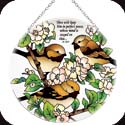 Suncatcher-LC072R-Spring Chickadees/Thou wilt keep him in perfect peace, whose mind is stayed on thee? Is. 26:3 - Spring Chickadees/Thou wilt keep him in perfect peace, whose mind is stayed on thee? Is. 26:3
