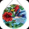 Suncatcher-LC247R-Nasturtium & Hummingbird/Splendor and majesty... - Nasturtium & Hummingbird/Splendor and majesty are before Him: strength and beauty are in His sanctuary. Ps. 96:6