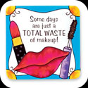 Magnet-LMG184-Makeup/Some days are just a TOTAL WASTE of makeup! - Makeup/Some days are just a TOTAL WASTE of makeup!