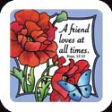 Magnet-LMG319R-Poppy Garden//A friend loves as all times. - Poppy Garden//A friend loves as all times. Prov. 17:17