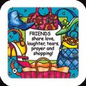 Magnet-LMG320R-Shopping//FRIENDS share love... - Shopping//FRIENDS share love, laughter, prayer, and shopping!