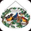 Suncatcher-LO075R-Birds of a Feather/Of all God's gifts, both... - Birds of a Feather/Of all God's gifts, both great and small, friendship is the best of all.
