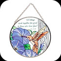 Suncatcher-MC184-Morning Glory/Hummingbird/All things work... - Morning Glory/Hummingbird/All things work together for good to those who love God. Rom 8:28