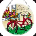 Suncatcher-MC197R-Bicycle/When I needed a friend, God sent me you. - Bicycle/When I needed a friend, God sent me you.
