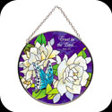 Suncatcher-MC216-Gardenias/Trust in the Lord. Prov. 3:5 - Gardenias/Trust in the Lord. Prov. 3:5