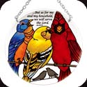 Suncatcher-MC305R-Birds on a Wire//...but as for - Birds on a Wire//...but as for