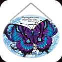 Suncatcher-MO150R-Purple Butterfly/Thy Kingdom come Thy will be done? Matt. 6:10. - Purple Butterfly/Thy Kingdom come Thy will be done? Matt. 6:10.