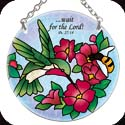 Suncatcher-085R-Hummingbird & Bee/?Wait for the Lord! Ps. 27:14 - Hummingbird & Bee/?Wait for the Lord! Ps. 27:14
