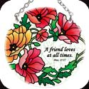 Suncatcher-SC113R-Poppies/A friend loves at all times. Prov. 17:17 - Poppies/A friend loves at all times. Prov. 17:17