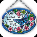 Suncatcher-SO095R-Blue Butterfly/Be still and know... - Blue Butterfly/Be still and know that I am God. Ps. 46:10
