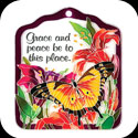 Tile Plaque-TP1002R-Butterfly & Lilies/Grace and peace be to this place. - Butterfly & Lilies/Grace and peace be to this place.