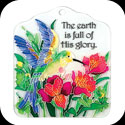 Tile Plaque-TP1004R-Hummingbird & Lilies/The earth is full... - Hummingbird & Lilies/The earth is full of His glory.