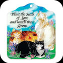 Tile Plaque-TP1006R-Tiffany Cats/Plant the seeds of... - Tiffany Cats/Plant the seeds of Love and watch them Grow.