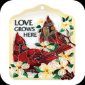Tile Plaque-TP1012R-Cardinal/LOVE GROWS HERE - Cardinal/LOVE GROWS HERE