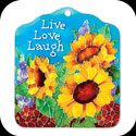 Tile Plaque-TP1026R-Sunflowers/Live Love Laugh - Sunflowers/Live Love Laugh